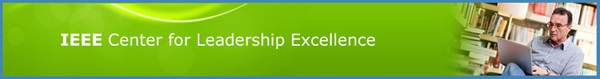 IEEE Center for Leadership Excellence!